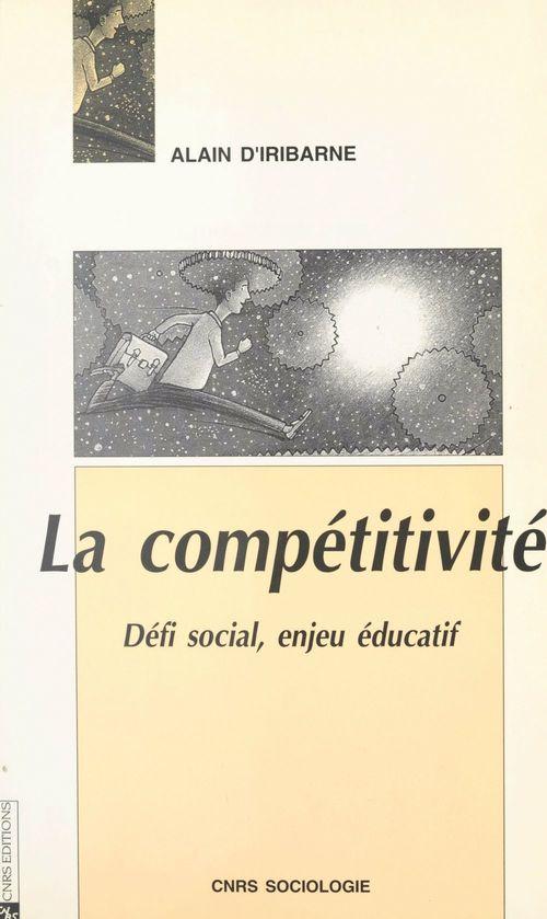 La compétitivité : défi social, enjeu éducatif