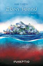 Vente EBooks : Eden Island  - Hana Claistel