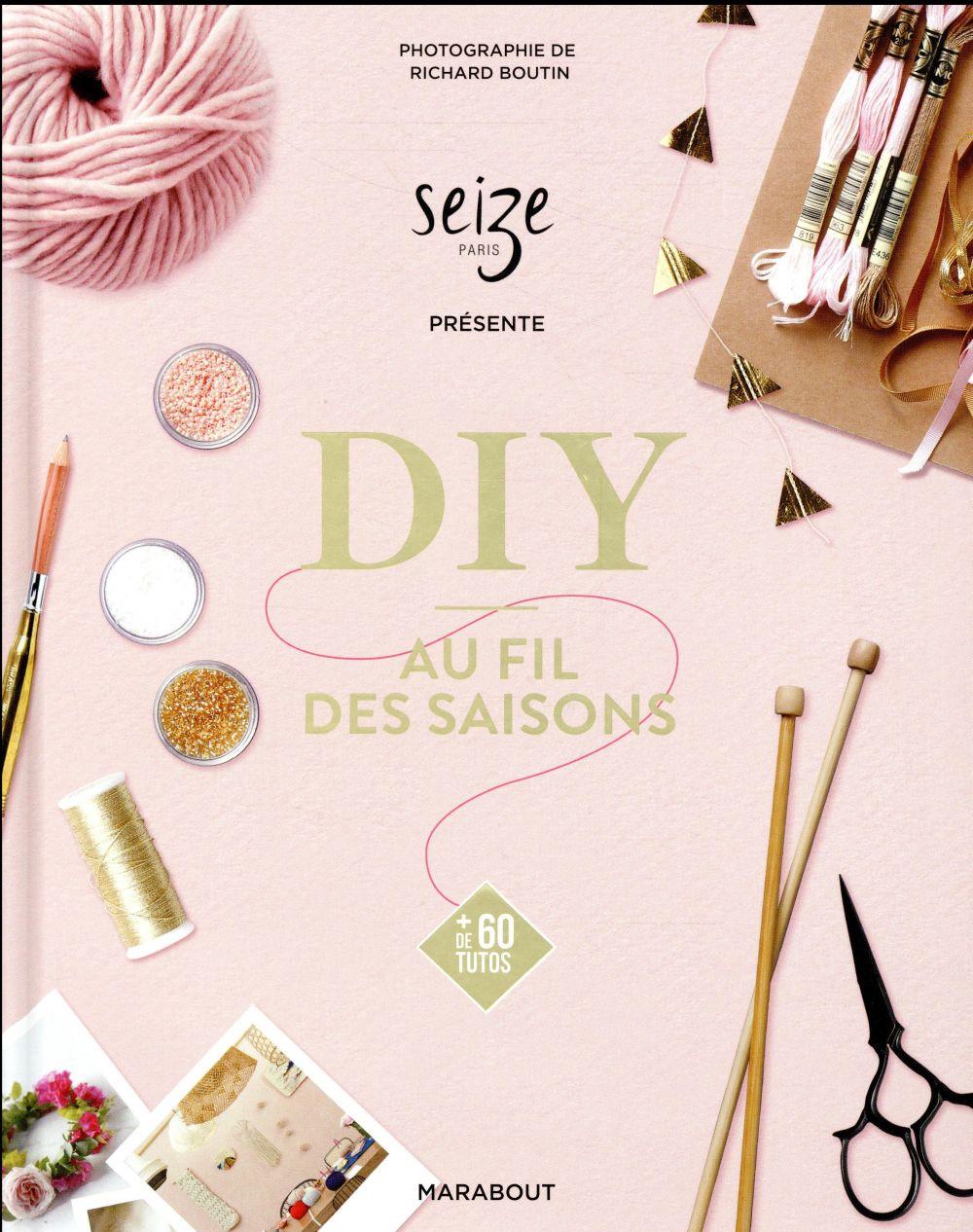 CHICOINE CLAIRE - DIY AU FIL DES SAISONS