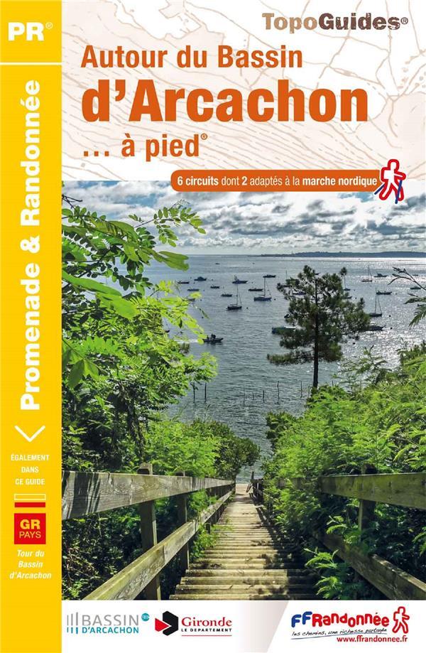 autour du Bassin d'Arcachon... à pied (édition 2017)