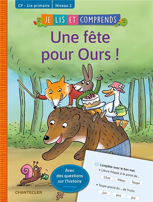 Mes premières lectures ; je lis et comprends ; une fête pour Ours !