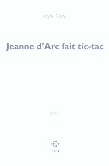 Jeanne d'Arc fait tic tac