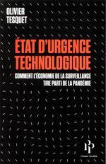 Couverture de État d'urgence technologique ; comment l'économie de la surveillance a tiré parti de la pandémie