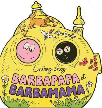 Entrez Chez Barbapapa Et Barbamama