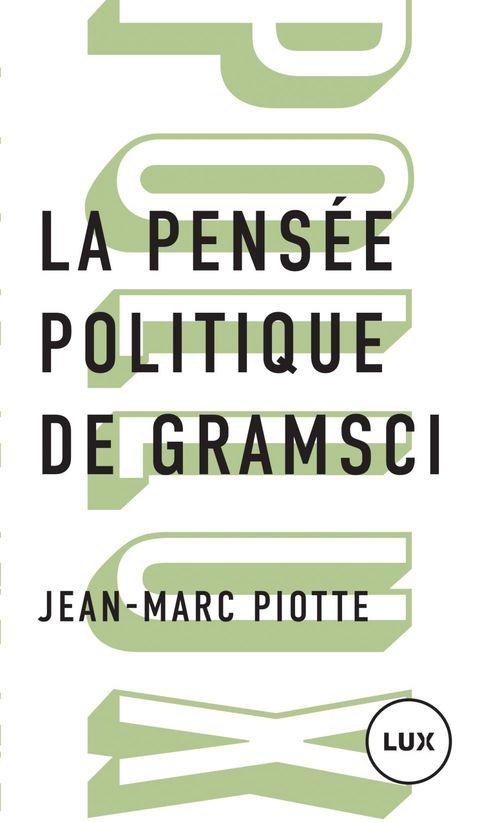 La pensee politique de gramsci