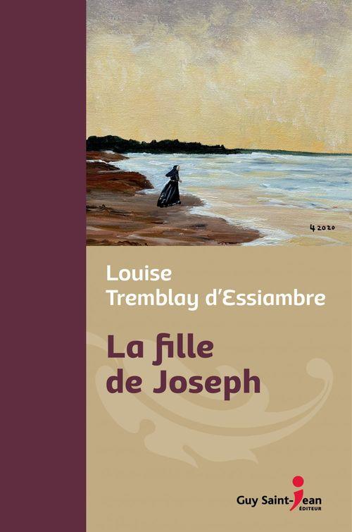 Vente Livre Numérique : La fille de Joseph, édition de luxe  - Louise Tremblay d'Essiambre