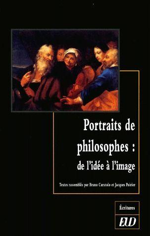 Portraits de philosophes ; de l'idée à l'image