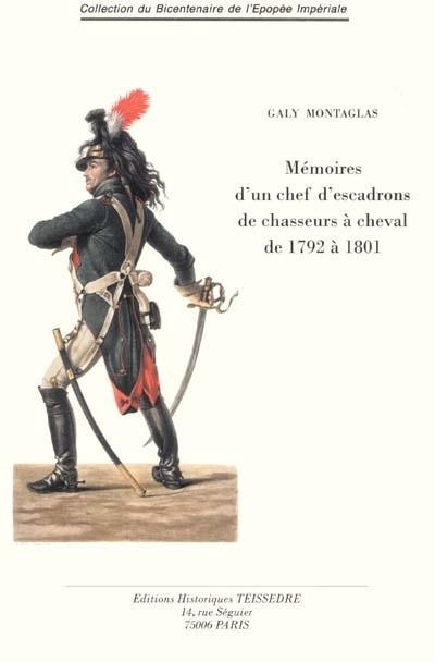 Mémoires d'un chef d'escadrons de chasseurs à cheval de 1792 à 1801