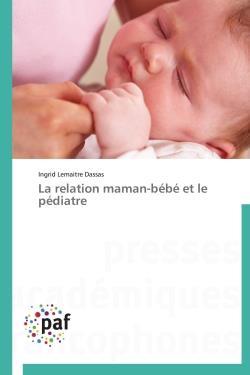 La relation maman-bébé et le pédiatre