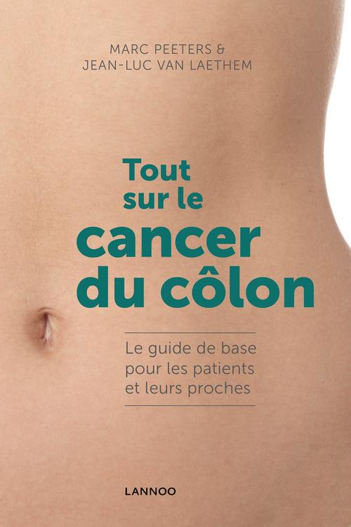Tout sur le cancer du côlon