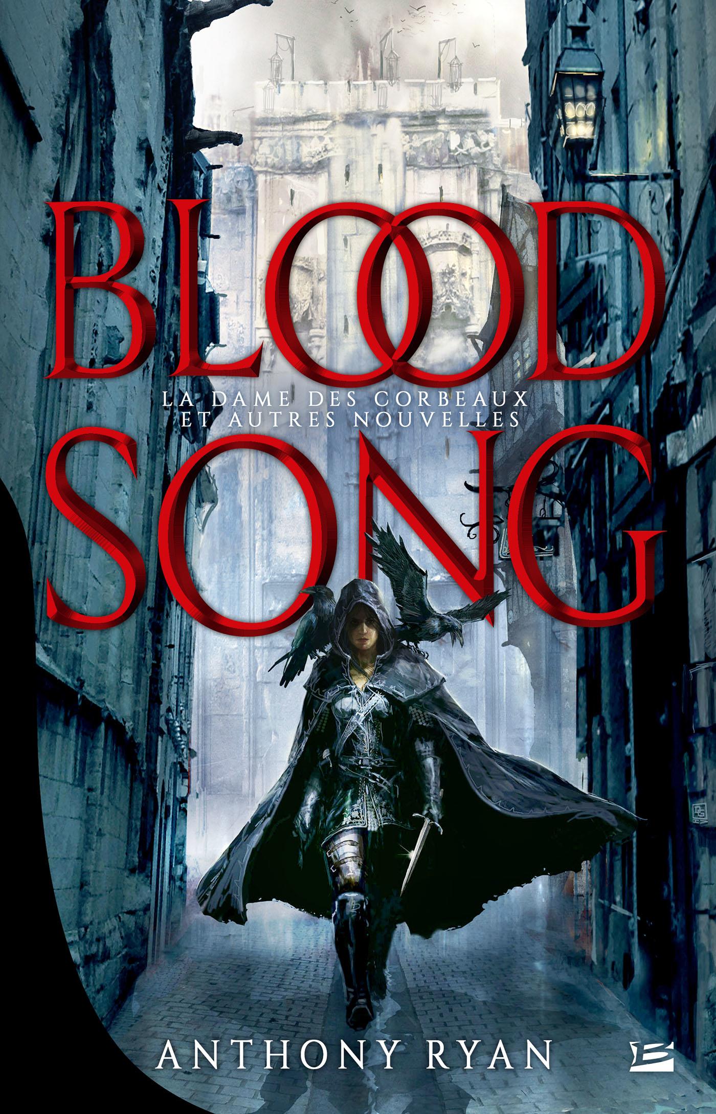 blood song ; la dame des corbeaux & autres nouvelles