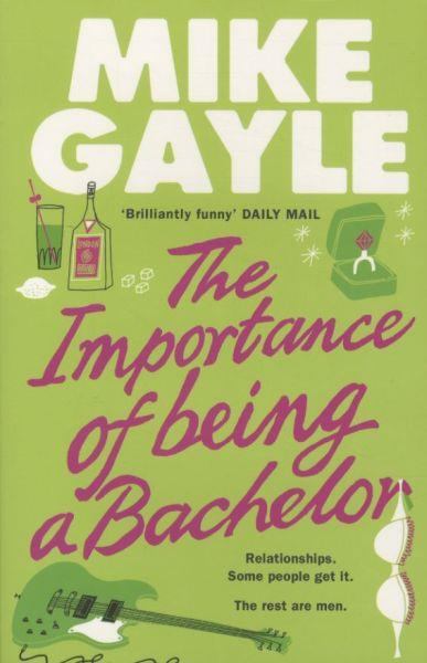 THE IMPORTANCE OF BEING BACHEL