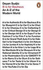 B is for Bauhaus ; an a-z of the modern world