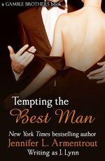 Vente Livre Numérique : Tempting the Best Man (Gamble Brothers Book One)  - Jennifer L. Armentrout