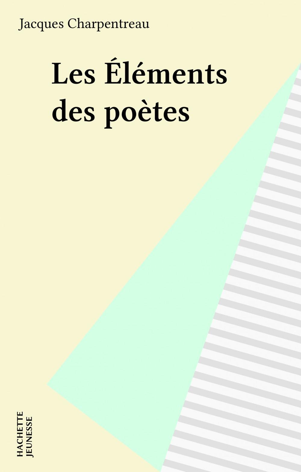Les elements des poetes