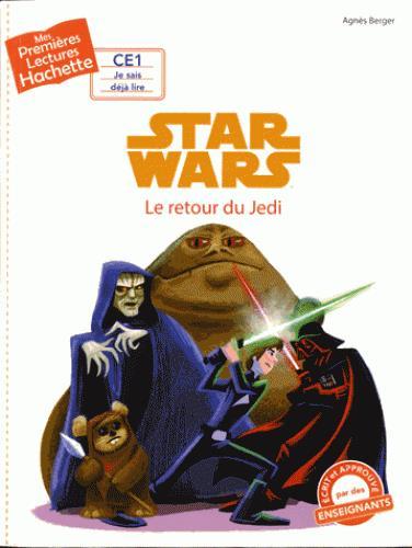 Mes premières lectures ; Star Wars - épisode VI ; le retour du Jedi