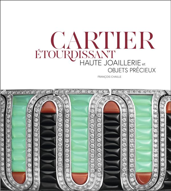 Cartier étourdissant ; haute joaillerie et objets précieux