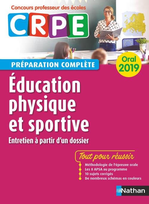 éducation physique et sportive ; oral ; préparation complète (édition 2019)
