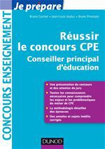 Je prépare ; réussir le concours CPE ; conseiller principal d'éducation