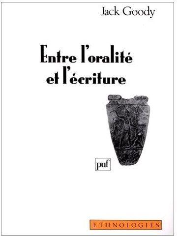 Entre l'oralite et l'ecriture
