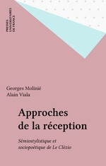 Vente EBooks : Approches de la réception  - Alain Viala - Georges Molinié