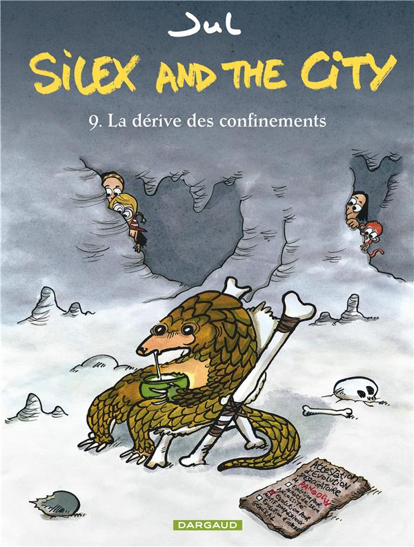 Silex and the city T.9 ; la dérive des confinements