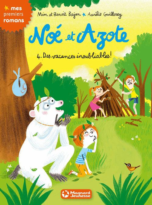 Noé et Azote T.4 ; des vacances inoubliables !