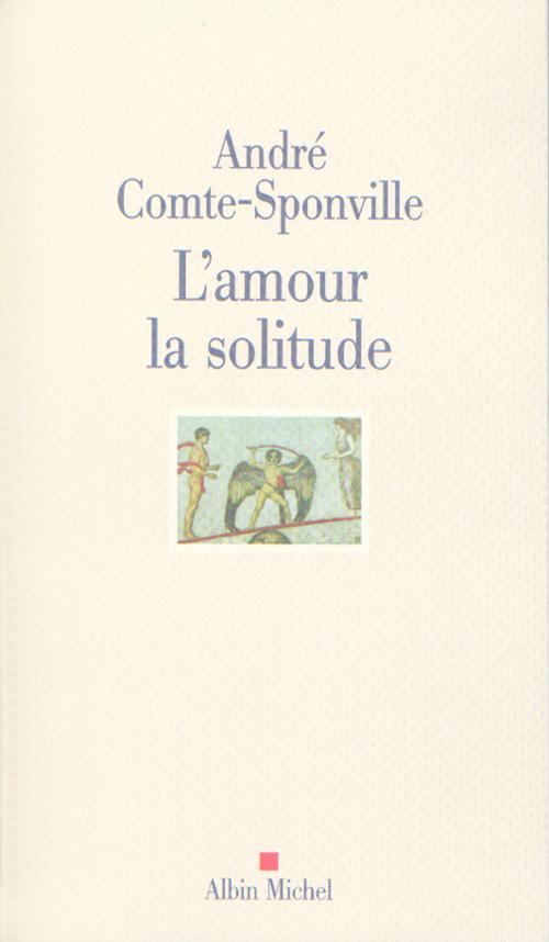 L'amour, la solitude