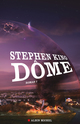 Dôme - tome 2  - Stephen King