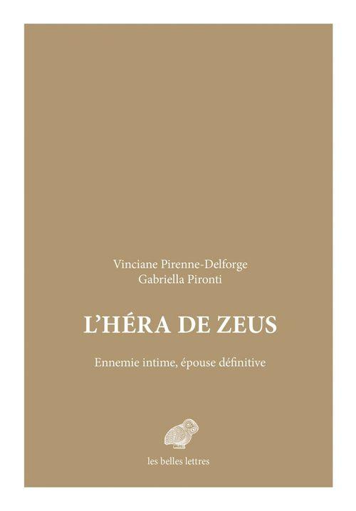 L'Héra de Zeus ; ennemie intime, épouse définitive
