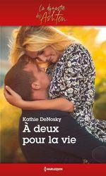Vente Livre Numérique : A deux pour la vie  - Kathie DeNosky