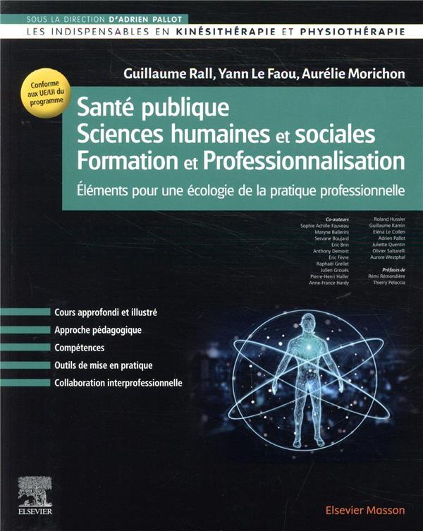 Santé publique/sciences humaines et sociales/formation et professionnalisation ; éléments pour une écologie de la pratique professionnelle
