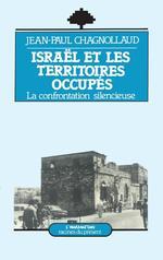 Vente EBooks : Israël et les territoires occupés  - Jean-Paul Chagnollaud