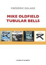 Mike Oldfield  - Frédéric DELAGE