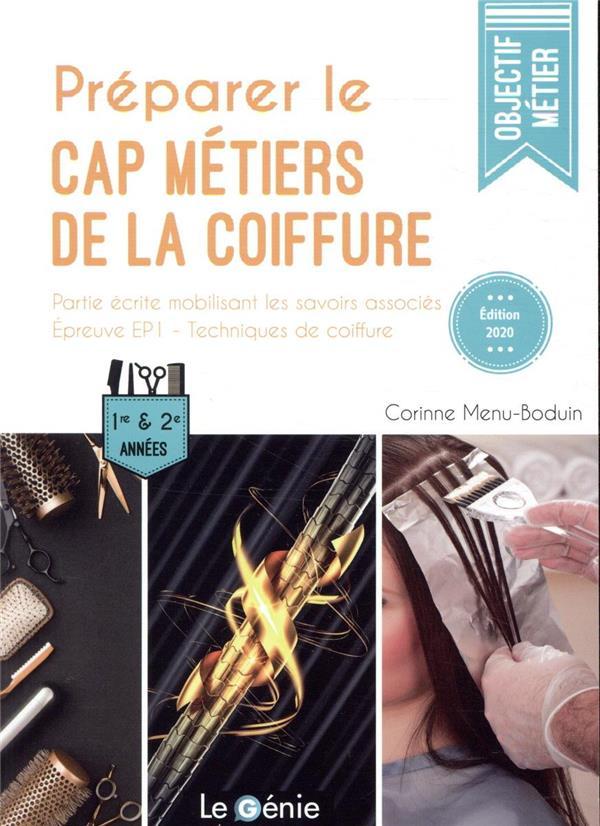 Préparer le CAP métiers de la coiffure (édition 2020)