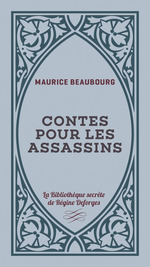 Vente EBooks : Contes pour les assassins  - Maurice Beaubourg