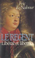 Vente Livre Numérique : Le Régent  - Éric Le Nabour