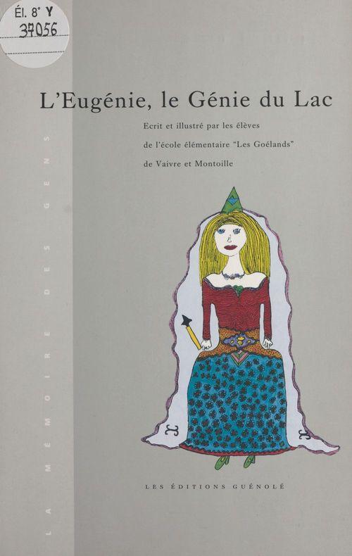 L'Eugénie, le génie du lac