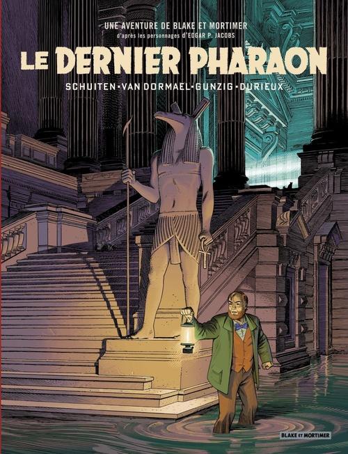 Blake et Mortimer HORS-SERIE T.1 ; le dernier pharaon