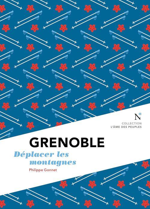 Grenoble : Déplacer les montagnes