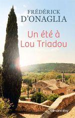 Vente Livre Numérique : Un été à Lou Triadou  - Frédérick d'Onaglia