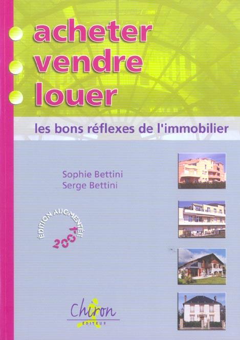 Acheter, vendre, louer (édition 2004)