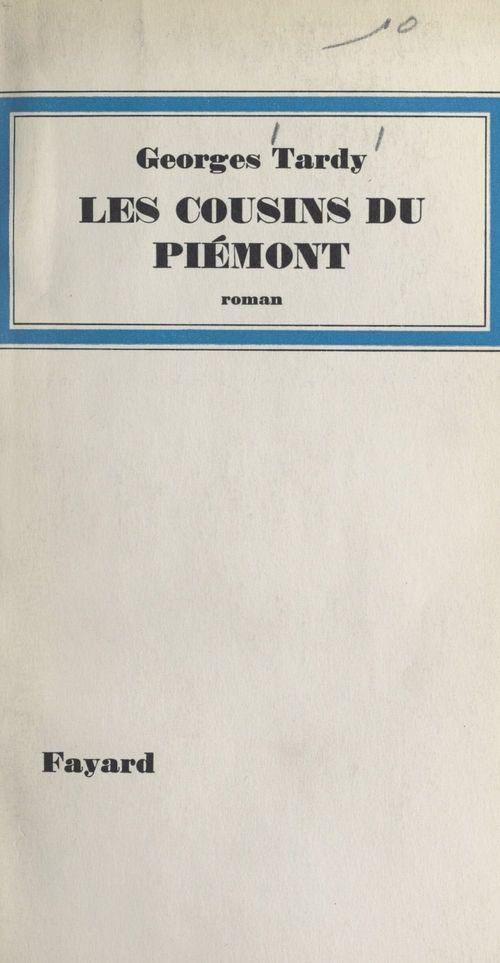 Les cousins du Piémont  - Georges Tardy