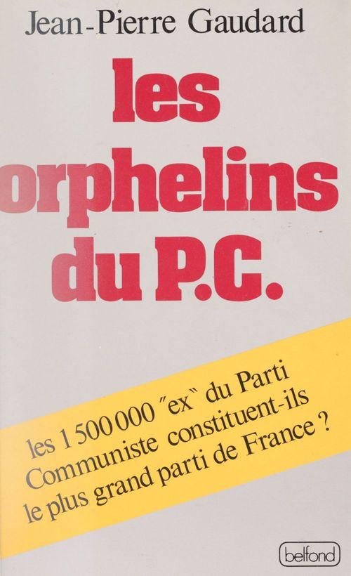 Les Orphelins du P.C.