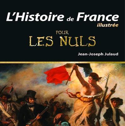 l'histoire de France illustrée pour les nuls (édition 2015)