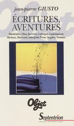 Écritures, aventures  - Jean-Pierre Giusto