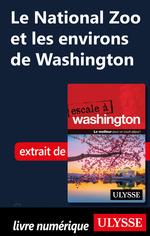 Le National Zoo et les environs de Washington  - Lorette Pierson - Collectif