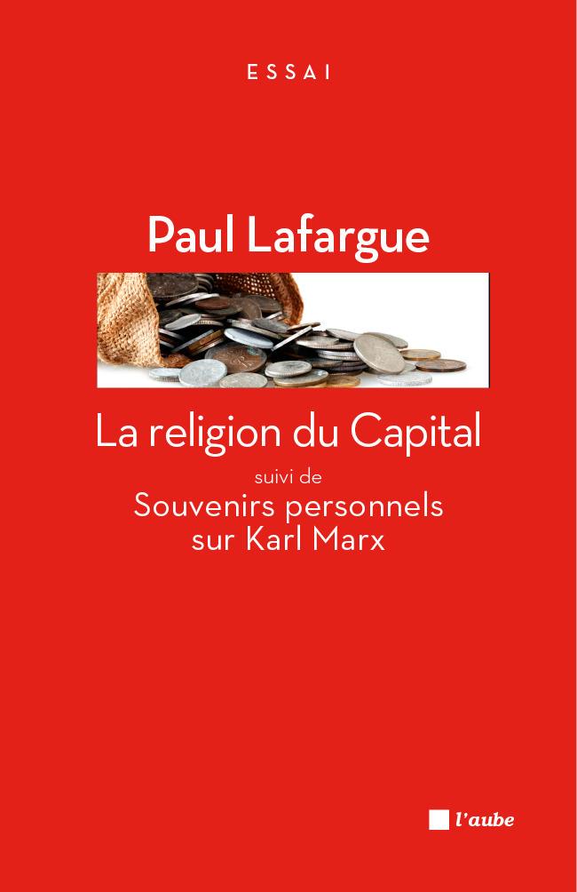 La religion du Capital ; souvenirs personnels sur Karl Marx