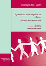 Les politiques d´éducation prioritaire en Europe. Tome I  - Daniel Frandji - Marc Demeuse - Collectif - Jean-Yves Rochex - David Greger