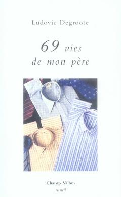 69 vies de mon père